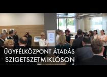 Embedded thumbnail for Ügyfélközpont átadás Szigetszentmiklóson - VIDEÓ