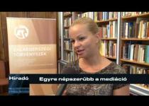 Embedded thumbnail for Egyre népszerűbb a mediáció