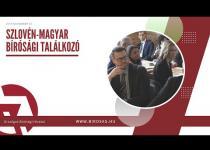 Embedded thumbnail for Szlovén-magyar bírósági találkozó
